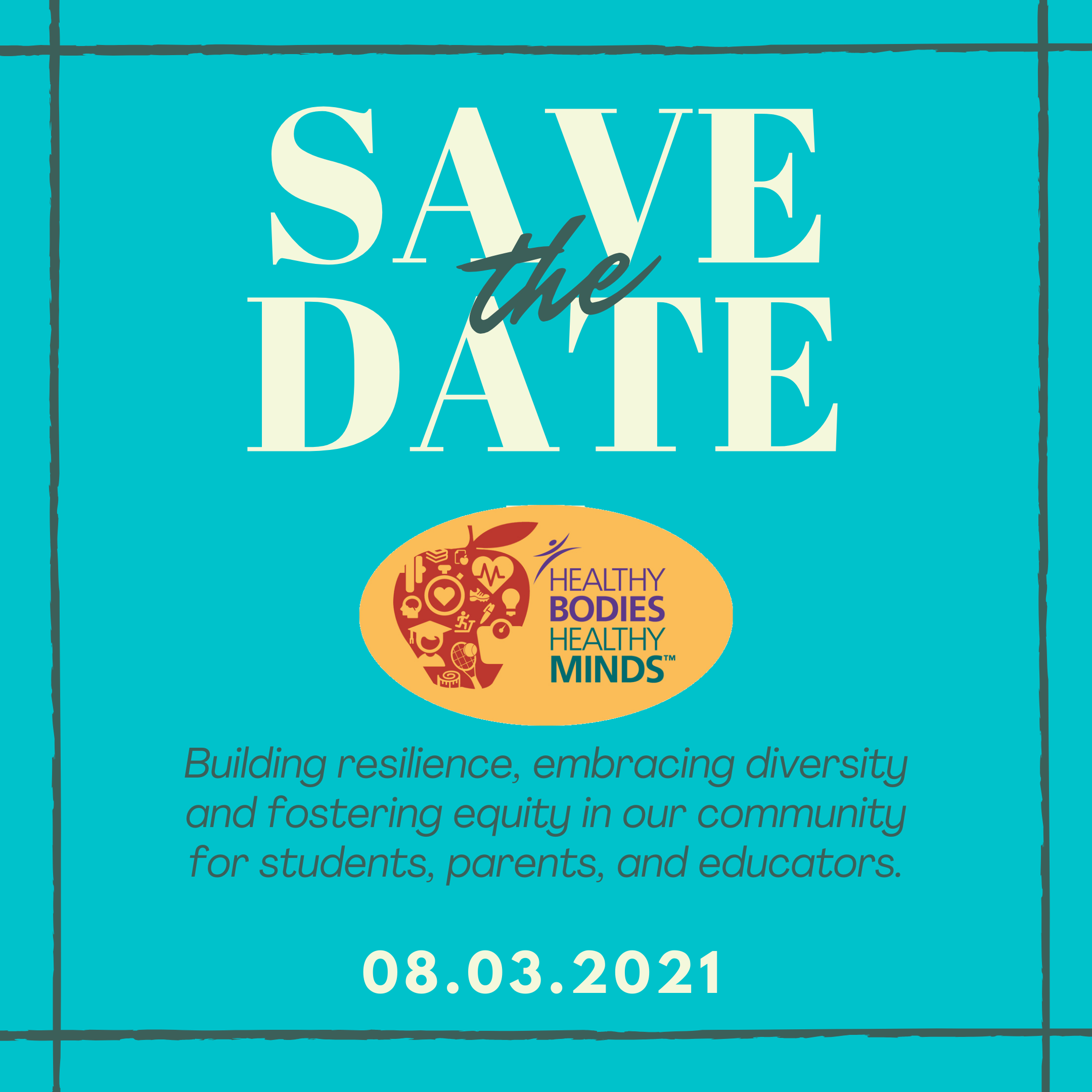 Save the Date! The 2021 conference is scheduled for August 3 and will focus on building resilience, embracing diversity, and fostering equity in our community for students, parents, and educators.